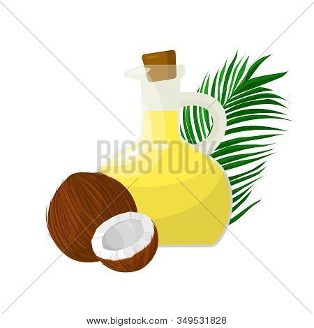 Coconut Oil In Glass Bottle, Palm Leaf And Coconut On White Background.