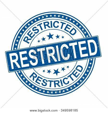 Restricted Stamp On White Background. Sign, Label, Sticker.
