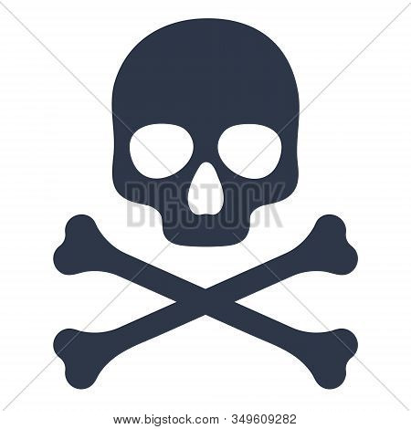 Skull And Crossbones, Death, Danger Or Poison Symbol. Vector Illustration Icon Isolated On White Bac