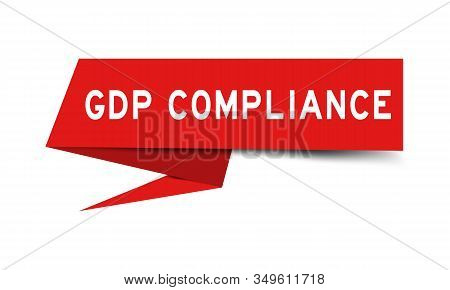 Red Color Paper Speech Banner With Word Gdp (good Distribution Practice) Compliance On White Backgro