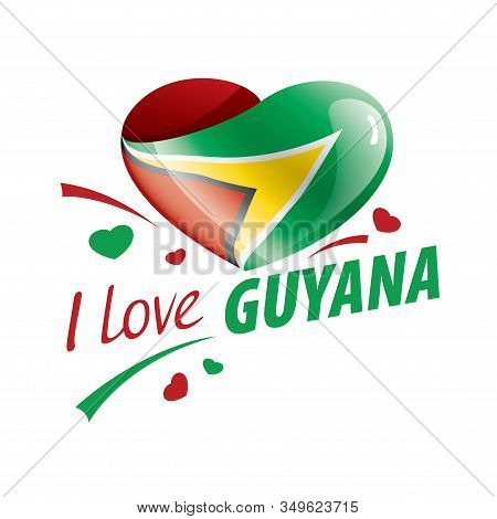 National Flag Of The Guyana In The Shape Of A Heart And The Inscription I Love Guyana. Vector Illust