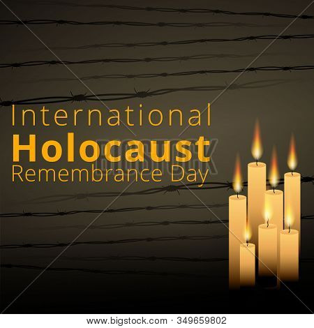 Barbed Wire And Seven Memorial Candles, International Holocaust Remembrance Day Poster, January 27.