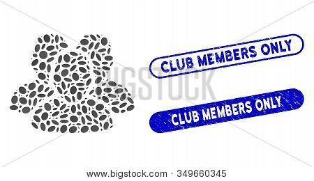 Mosaic User Group And Corroded Stamp Seals With Club Members Only Caption. Mosaic Vector User Group