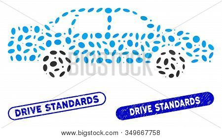 Mosaic Sedan Car And Grunge Stamp Watermarks With Drive Standards Text. Mosaic Vector Sedan Car Is C