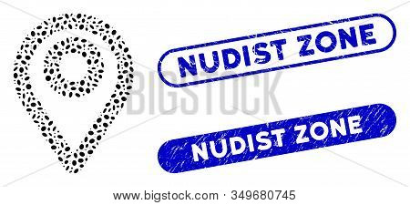 Mosaic Map Pointer And Rubber Stamp Seals With Nudist Zone Text. Mosaic Vector Map Pointer Is Compos