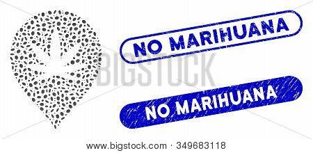 Mosaic Cannabis Marker And Rubber Stamp Seals With No Marihuana Caption. Mosaic Vector Cannabis Mark