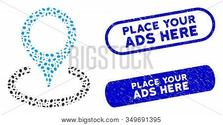 Mosaic Place Marker And Corroded Stamp Seals With Place Your Ads Here Text. Mosaic Vector Place Mark
