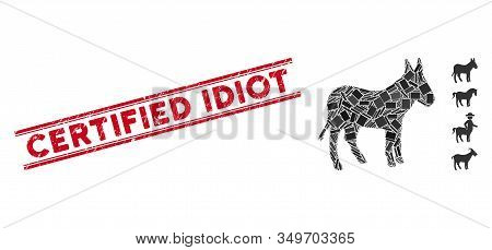 Mosaic Donkey Pictogram And Red Certified Idiot Seal Stamp Between Double Parallel Lines. Flat Vecto
