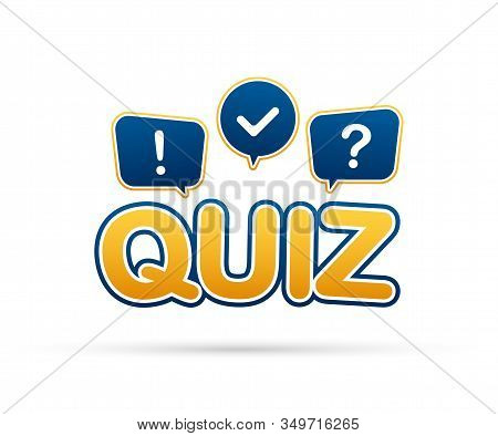 Quiz Logo With Speech Bubble Symbols, Concept Of Questionnaire Show Sing, Quiz Button, Question Comp