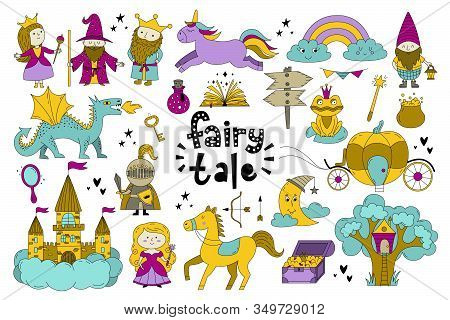 Set Of Fairy Tale Objects Collection. Hand Drawn Doodle Illustration With Unicorn, King, Queen, Prin
