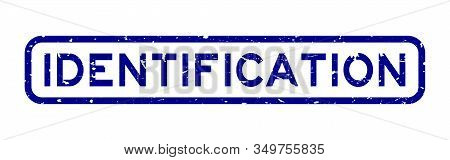 Grunge Blue Identification Word Square Rubber Seal Stamp On White Background