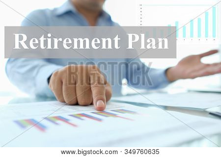 Retirement Plan Concept. Financial Consultant Provide Advice On Retirement Planning.