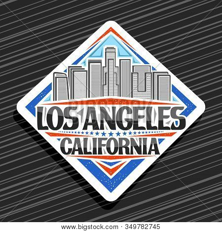 Vector Logo For Los Angeles, White Rhomb Tag With Art Draw Illustration Of Contemporary Los Angeles