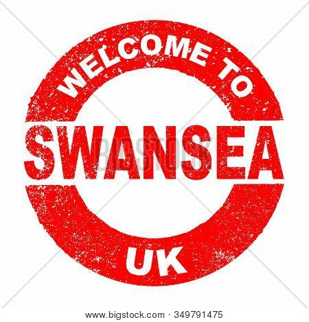 A Grunge Rubber Ink Stamp With The Text Welcome To Swansea Uk Over A White Background