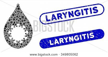 Collage Virus Drop Icon And Red Rounded Corroded Stamp Seal With Laryngitis Caption And Coronavirus