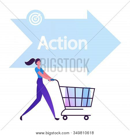 Happy Woman Buyer Pushing Shopping Cart Front Of Arrow Sign With Action Typography One Of Step Aida