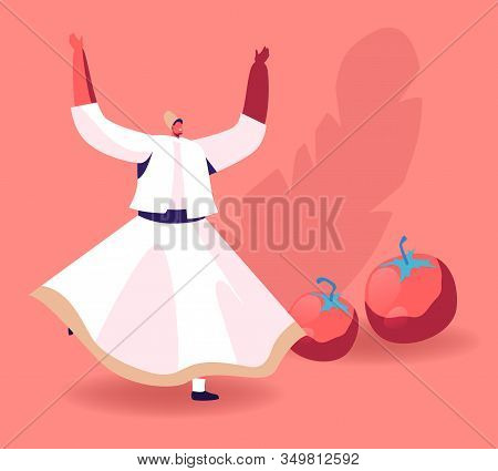 Swirling Dervish In White Wide Dress Dancing Near Ripe Fresh Tomatoes. Concept Of Oriental Turkish C