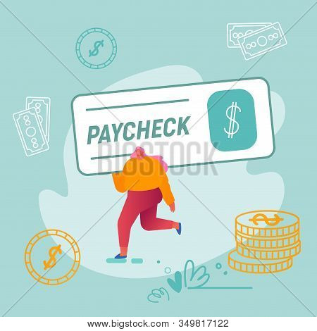 Girl Carry Huge Paycheck With Dollar Sign And Golden Coins Around. Woman Win Money Prize, Lottery Wi