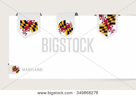 Label Flag Collection Of Us State Maryland In Different Shape. Ribbon Flag Template Of Maryland Hang
