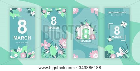 8 March Social Media Stories Design Templates Vector Set, Backgrounds With Copyspace - Womens Day -