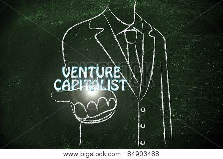 Business Man Handing Out The Word Venture Capiltalist