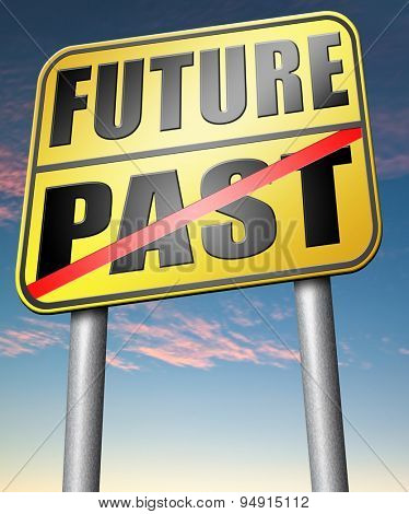 past future predict and forecast near future fortune telling and forecast evolution and progress road sign