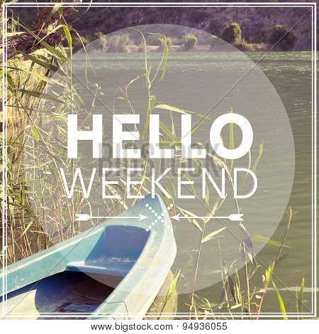 Hello weekend / Inspirational design background