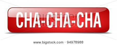 Cha-cha-cha Red Square 3D Realistic Isolated Web Button