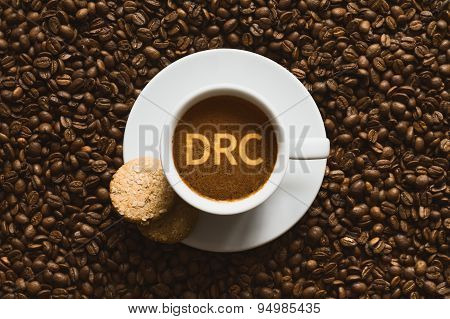 Still Life - Coffee Wtih Text Drc (democratic Republic Of The Congo)