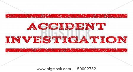 Accident Investigation watermark stamp. Text caption between horizontal parallel lines with grunge design style. Rubber seal stamp with scratched texture.