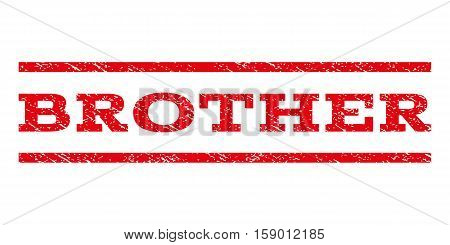 Brother watermark stamp. Text caption between horizontal parallel lines with grunge design style. Rubber seal stamp with dirty texture. Vector red color ink imprint on a white background.