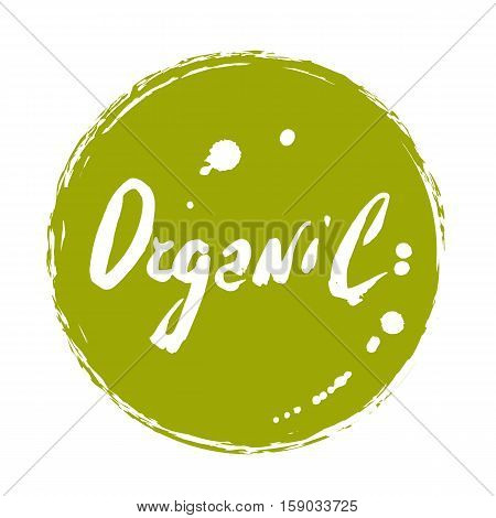 Organic hand drawn round label isolated vector illustration. Healthy and lifestyle vegan symbol. Organic food hand sketch badge, icon. Logo for vegetarian restaurant menu, cafe, product packaging. Organic food logo. Healthy food icon.