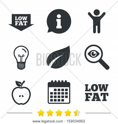 Low fat arrow icons. Diets and vegetarian food signs. Apple with leaf symbol. Information, light bulb and calendar icons. Investigate magnifier. Vector