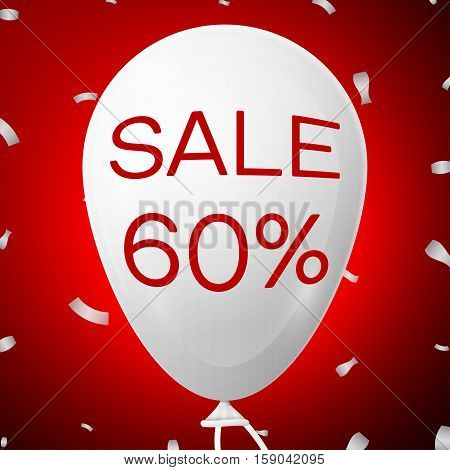 White Baloon with text Sale 60 percent Discounts. SALE concept for shops store market, web and other commerce. Vector illustration