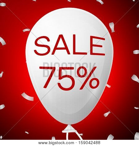 White Baloon with text Sale 75 percent Discounts. SALE concept for shops store market, web and other commerce. Vector illustration