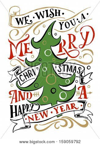 Lettering 'we Wish You A Merry Christmas And A Happy New Year' For Christmas/new Year Greeting Card,