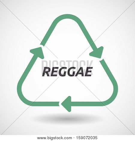 Isolated Recycle Sign With    The Text Reggae