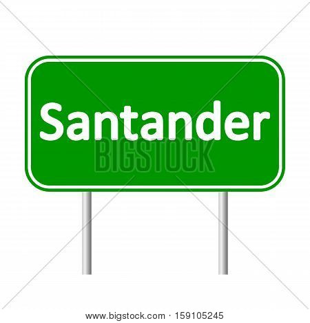 Santander road sign isolated on white background.