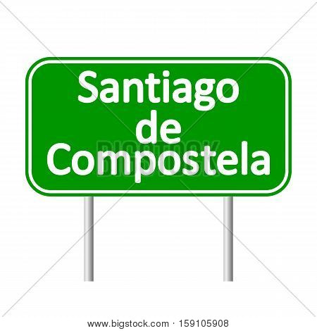 Santiago de Compostela road sign isolated on white background.