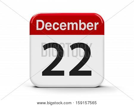 Calendar web button - The Twenty Second of December three-dimensional rendering 3D illustration
