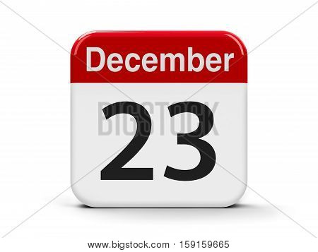 Calendar web button - The Twenty Third of December three-dimensional rendering 3D illustration