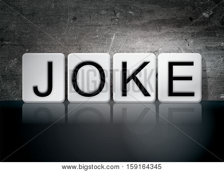 Joke Tiled Letters Concept And Theme
