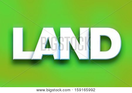 Land Concept Colorful Word Art