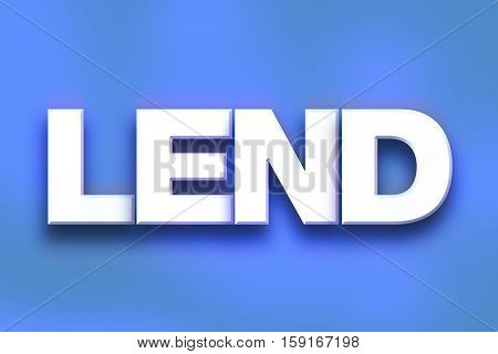 Lend Concept Colorful Word Art