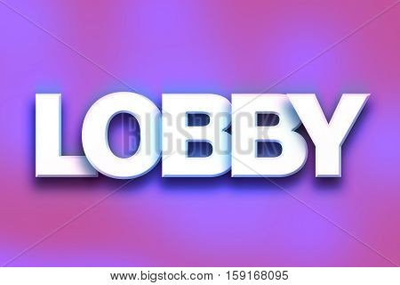 Lobby Concept Colorful Word Art