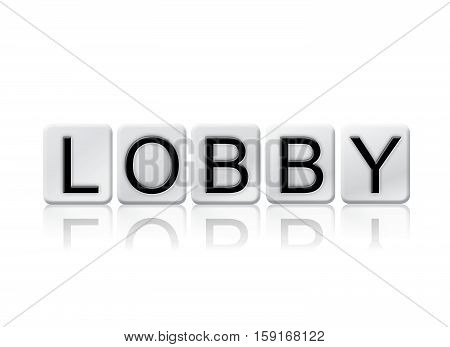 Lobby Isolated Tiled Letters Concept And Theme