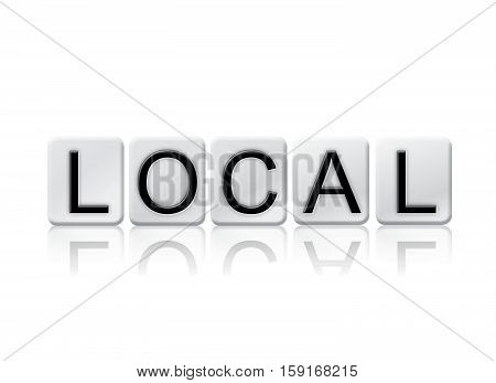 Local Isolated Tiled Letters Concept And Theme