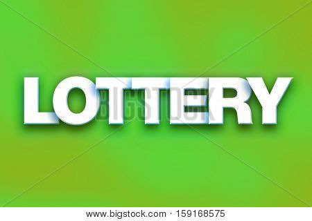 Lottery Concept Colorful Word Art