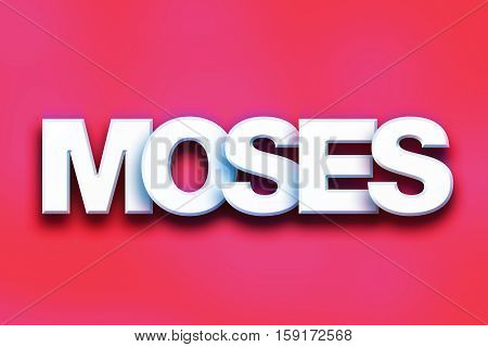Moses Concept Colorful Word Art