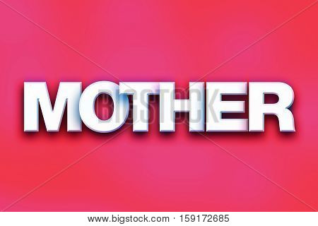 Mother Concept Colorful Word Art